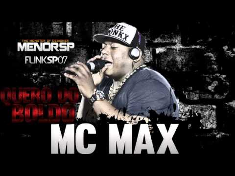 MC Max - Quero do Boldo - (Biel MIX Studio B) (2013)