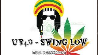 M.A.C_UB40 - Swing Low - ( REMIX ) - Music Anak Coment