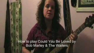 How to play Could You Be Loved by Bob Marley & The Wailers