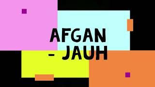 Lirik Afgan Jauh
