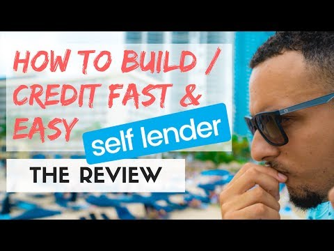 HOW TO BUILD CREDIT FAST WITH BAD CREDIT OR NO CREDIT | A SELF LENDER REVIEW
