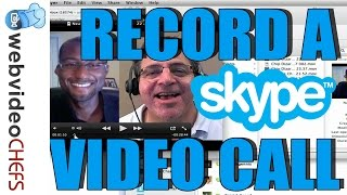 How to video record a Skype Call