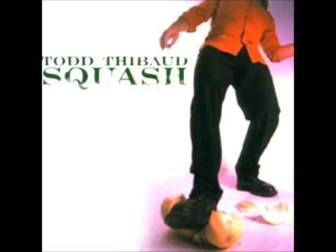 Todd Thibaud - Already Gone