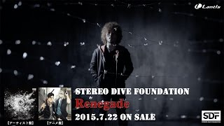 """STEREO DIVE FOUNDATION """"Renegade"""" MUSIC VIDEO SHORT SIZE,"""