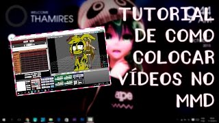 [MMD]-Tutorial de como colocar vídeos no MMD
