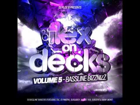 RMT Media - Flex On Decks - Volume 5 (Bassline Bizznizz)
