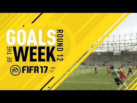 FIFA 17 - Goals of the Week - Round 12