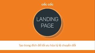 Landing page: Tối ưu hóa như thế nào để tăng chuyển đổi?