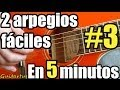 Como tocar Arpegios en guitarra acústica # 3, más arpegios fáciles