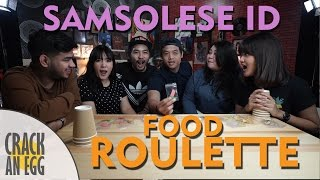 Food Roulette Challenge Ft. Samsolese ID
