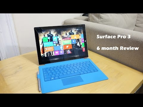 6 Months with the Surface Pro 3