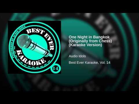 One Night in Bangkok (Originally from Chess) (Karaoke Version)