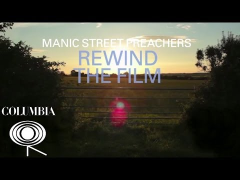 Manic Street Preachers - Rewind The Film (Album Sampler)