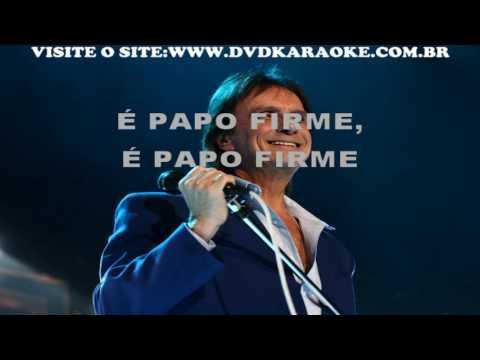 Roberto Carlos   É Papo Firme
