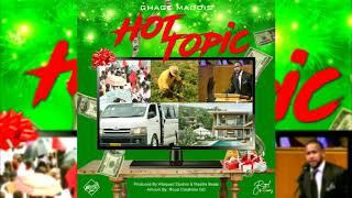 Ghage Maddis - Hot Topic {Christmas Music 2018}