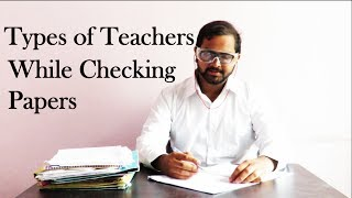 Types of Teachers While Checking Papers | How Engineering Teachers Check the Papers | PQP