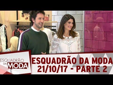 Esquadrão da Moda (21/10/17) | Parte 2 thumbnail