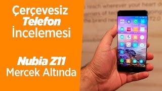 Nubia Z11 İncelemesi - Çerçevesiz Telefonlara Doğru