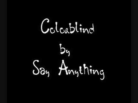Say Anything - Color Blind