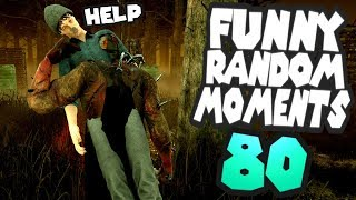 Dead by Daylight funny random moments montage 80