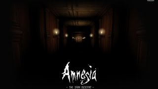 Solucion/Arreglo para Amnesia:The Dark Descent - [HD]