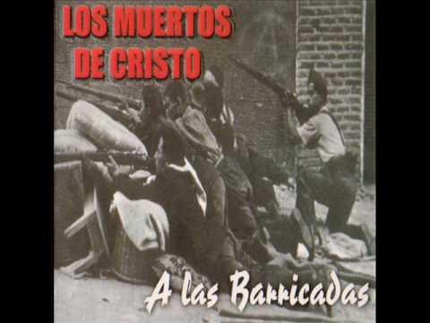 Los Muertos De Cristo - Ay Carmela