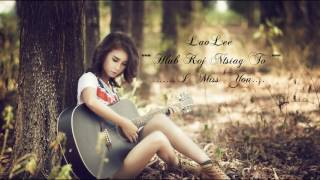 hmong sad song 2017 #52, เพลงม้งซึ้งๆ 2017