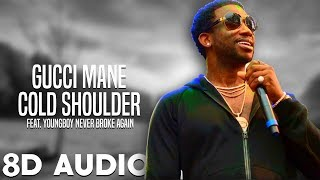 Gucci Mane- Cold Shoulder (ft. YoungBoy Never Broke Again) [OFFICIAL 8D AUDIO]