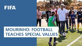 Mourinho: Football teaches special values