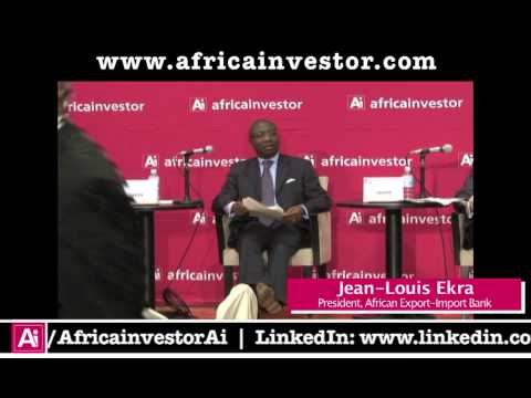 Jean-Louis Ekra, President, African Export-Import Bank, Ai CEO Investment Climate Summit 2012