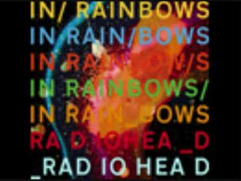 Radiohead - In Rainbows (2007) - Part 3