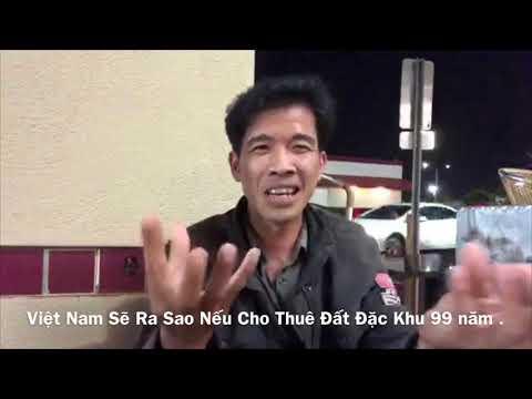 Đại Hoạ Nếu Việt Nam Cho Trung Quôc Thuê Đất 99 Năm - Trương Quôc Huy   Trung Quoc Xâm Lược