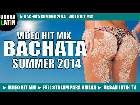BACHATA SUMMER 2014 ► ROMANTICA VIDEO HIT MIX (GRUPO EXTRA, ROMEO SANTOS, PRINCE ROYCE)