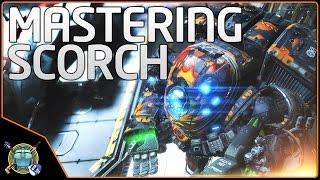 Titanfall 2 Titan Guide:  Mastering Scorch