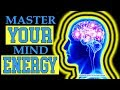 How To Master Your Mind Energy Subconscious Mind Power Wealth Law Of Attraction mp3