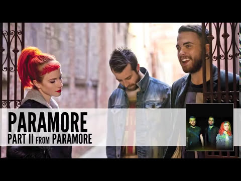 Paramore: Part II (Audio)
