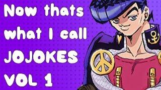 Now thats what I call Jojokes Vol 1