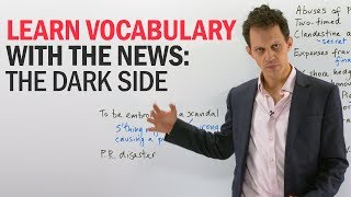 Learn English Vocabulary: The Dark Side of Politics