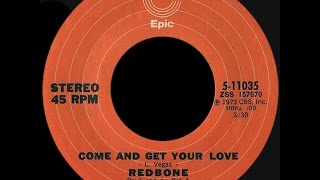 Redbone Come And Get Your Love 1973 Disco Purrfection Version