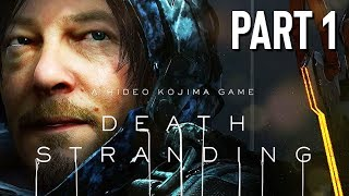 Death Stranding Gameplay Walkthrough, Part 1! (Death Stranding PS4 Pro)