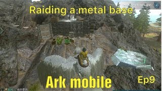 Raiding Chinese ark mobile official pvp ep9