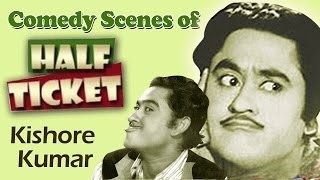 Superhit Hindi Comedy Scenes | Kishore Kumar | Half Ticket - Jukebox 55