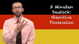 Genitive Possession - 3 Minuten Deutsch Lesson #34 - Deutsch lernen