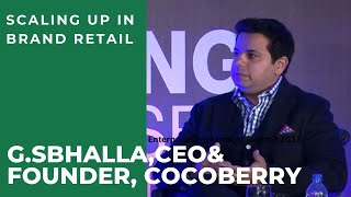 Scaling up in Brand Retail   G S Bhalla