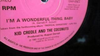 Watch Kid Creole  The Coconuts Im A Wonderful Thing Baby video