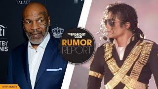 Mike Tyson Says Michael Jackson Was A 'Player' With Women