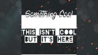 [Electro House] Something Cool - This Isn