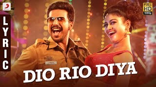 Dio Rio Diya Song Lyric Tamil | Silukkuvarupatti Singam Songs