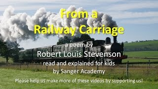 From a Railway Carriage - read and explained for kids - Sanger Academy