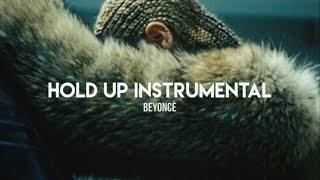 Beyoncé – Hold Up •••INSTRUMENTAL/KARAOKE•••